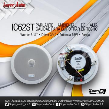 PARLANTES DE TECHO PARA SONIDO AMBIENTAL PRO DJ IC62T PAR